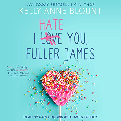 I Hate You, Fuller James cover art