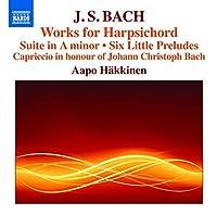 Bach:Works For Harpsichord [Aapo Hakkinen] [NAXOS: 8573087] by Aapo Hakkinen