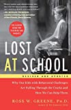 Lost at School: Why Our Kids wit...