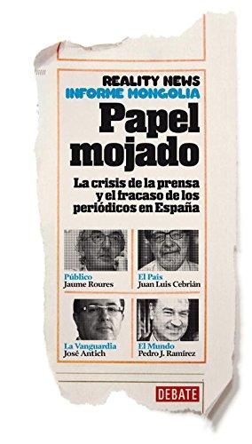 Papel mojado (Crónica y Periodismo)