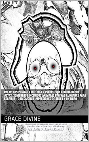 CALAVERAS PIRATA EN HISTORIA Y PREHISTORIA Adornado con joyas, sombreros incluidos animales...