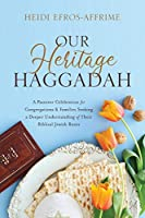 Our Heritage Haggadah