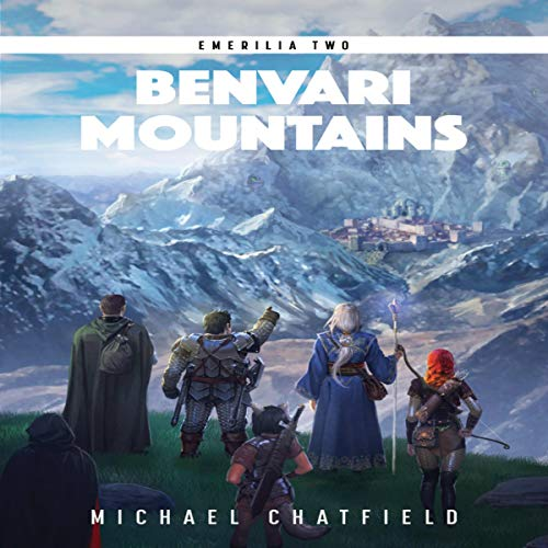 Benvari Mountains     Emerilia, Book 2              By:                                                                                                                                 Michael Chatfield                               Narrated by:                                                                                                                                 Tristan Morris                      Length: 11 hrs and 8 mins     1,372 ratings     Overall 4.7