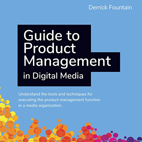Guide to Product Management in Digital Media audiobook cover art