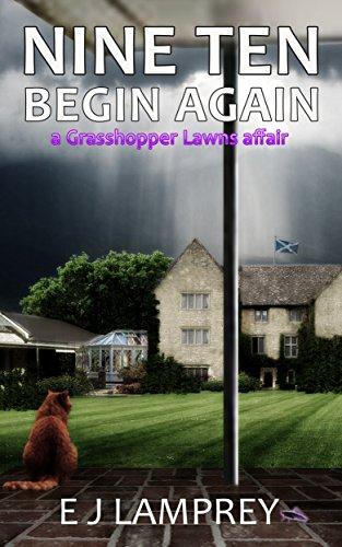 Nine Ten Begin Again: A Grasshopper Lawns affair (English Edition)