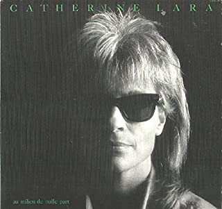 Catherine Lara: Au Milieu De Nulle Part LP VG++/NM Canada Trema TRM-3003