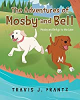 The Adventures of Mosby and Bell: Mosby and Bell go to the Lake