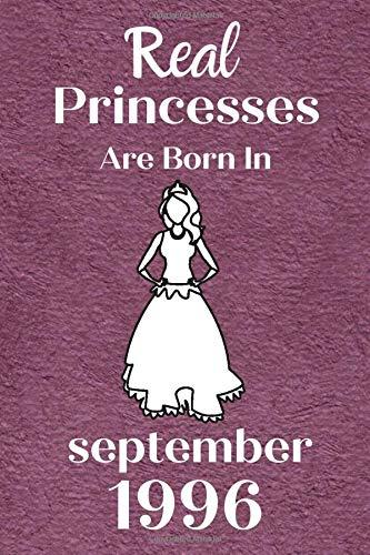 Real Princesses Are Born In September 1996: 24 geburtstag mädchen geschenk, lustige geschenke für 24 jährige Schwester Freunde mutter, Notizbuch a5 liniert softcover