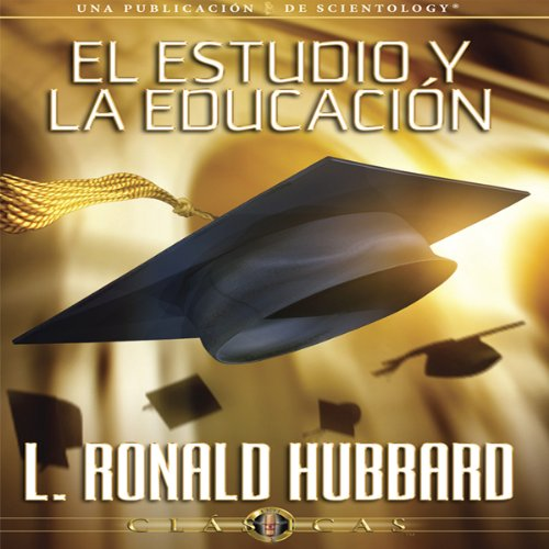 El Estudio y la Educación [Study and Education] audiobook cover art