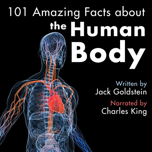 101 Amazing Facts About the Human Body audiobook cover art