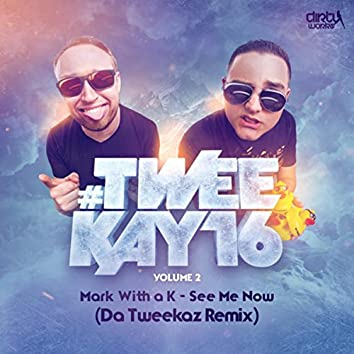See Me Now (Da Tweekaz Remix)