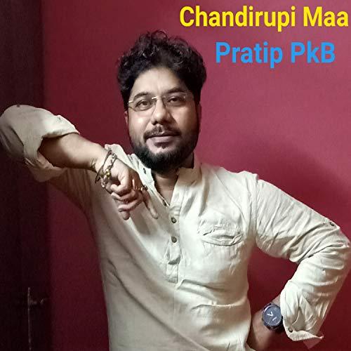 Chandirupi Maa