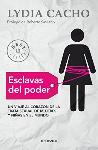 Esclavas del poder / Slaves of Power (Spanish Edition)