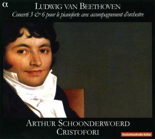 Beethoven - Piano Concertos 3 & 6 (Cristofori Ensemble) by Cristofori Ensemble (2008-08-12)