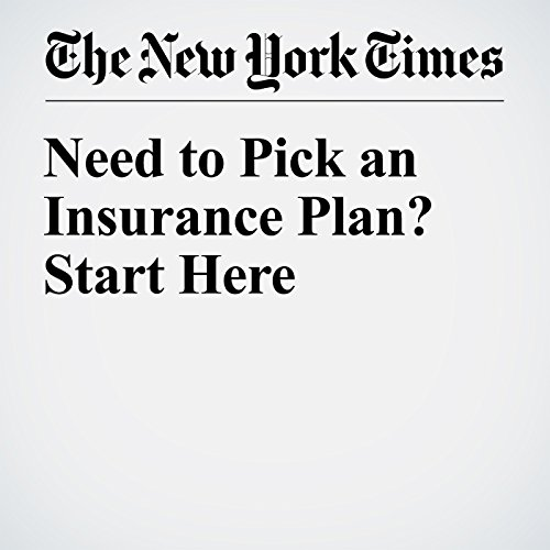 Need to Pick an Insurance Plan? Start Here audiobook cover art
