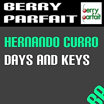Days and Keys