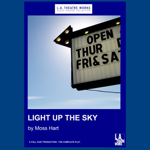 Light Up the Sky audiobook cover art