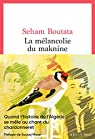 La Mélancolie du maknine par Boutata