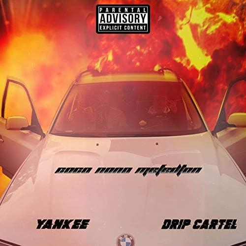 Yankee & Drip Cartel