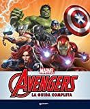 Avengers. La guida completa. Enciclopedia dei personaggi...