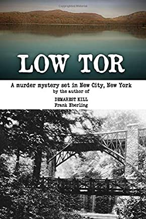 LOW TOR: A New City Murder Mystery