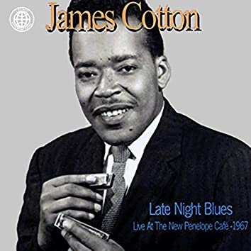 Late Night Blues (Live at the New Penelope Café - 1967)