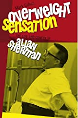 Overweight Sensation (Brandeis Series in American Jewish History, Culture, and Life (Hardcover)) by Mark Cohen (2013-05-14) Hardcover