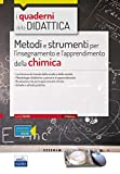 Metodi e strumenti per l'insegnamento e l'apprendimento della chimica. Con espansione online: QD11