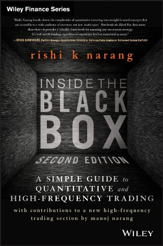 Inside the Black Box: A Simple Guide to Quantitative and High Frequency Trading (Wiley Finance Book 885)