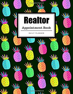 Realtor Appointment Book: Pineapple Design | Weekly, Daily, Hourly Realtor Appointment Book | 15-Minute Intervals (8.5 x 11 - 109 Pages)