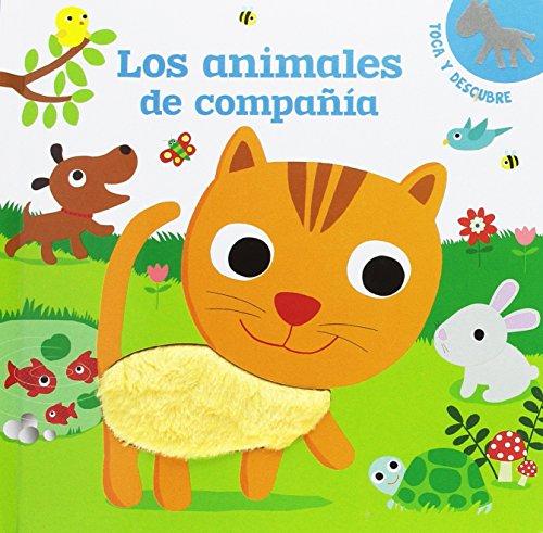 Los animales de compañía: Toca y descubre (Infantil general)
