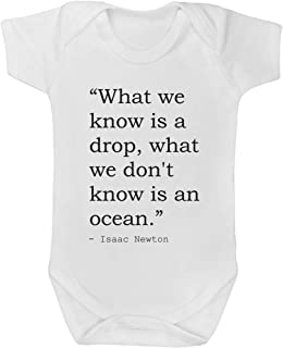 6-12 Month 'What we Know is a Drop, What we Don't Know is an Ocean.' Quote by Isaac Newton Baby Grow / Bodysuit (GR00034607)
