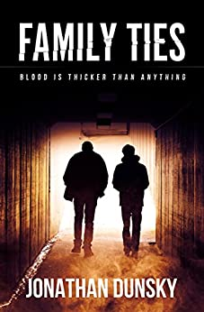 Family Ties: A Short Crime Story by [Jonathan Dunsky]