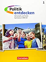 Politik entdecken Band 1. Gymnasium Nordrhein-Westfalen - Schuelerbuch
