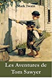 Les Aventures de Tom Sawyer - The Adventures of Tom Sawyer, French edition - Format Kindle - 9788244027588 - 2,10 €