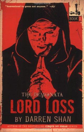 The Demonata #1: Lord Loss (The Demonata, 1)