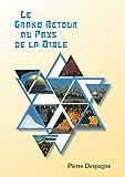 Le grand retour au pays de la Bible (French...