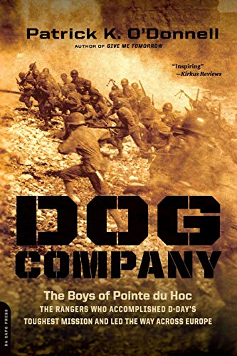 Price comparison product image Dog Company: The Boys of Pointe du Hoc -- the Rangers Who Accomplished D-Day's Toughest Mission and Led the Way across Europe