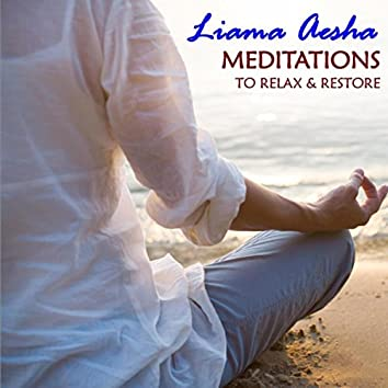 Meditations to Relax & Restore
