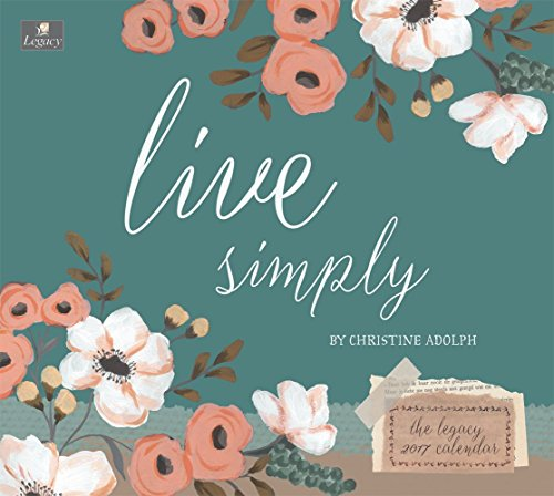 Legacy Publishing Group 2017 Wall Calendar, Live Simply