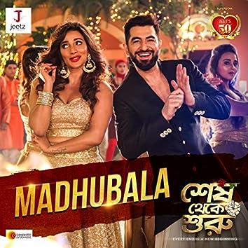 "Madhubala (From ""Shesh Theke Shuru"")"