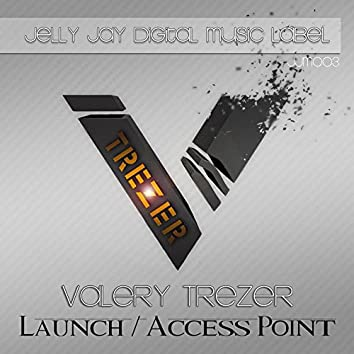 Launch / Access Point