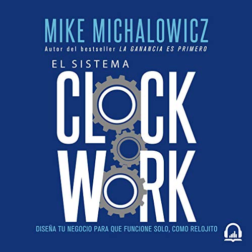 El sistema Clockwork [Clockwork] audiobook cover art