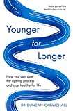 Younger for Longer: How You Can Slow the Ageing Process and Stay Healthy for Life anti estrogens May, 2021