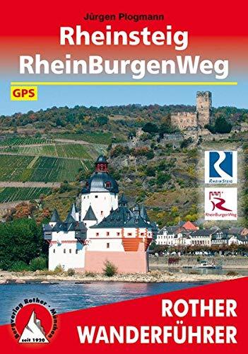 Rheinsteig - RheinBurgenWeg: mit GPS-Daten (Rother Wanderführer)