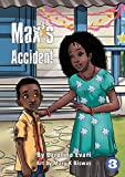 Max's Accident - Caroline Evari