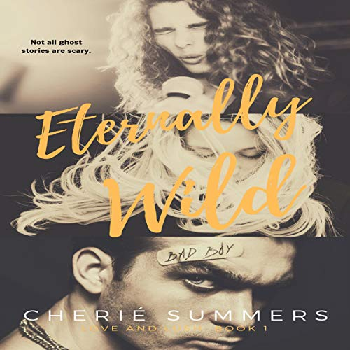 Eternally Wild Audiobook By Cherié Summers cover art