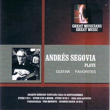 Great Musicians, Great Music: Andrés Segovia