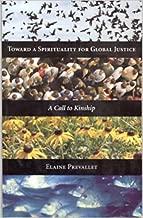 Toward a Spirituality for Global Justice: A Call to Kinship