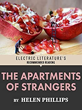The Apartments of Strangers  Excerpted from The Beautiful Bureaucrat  Electric Literature s Recommended Reading
